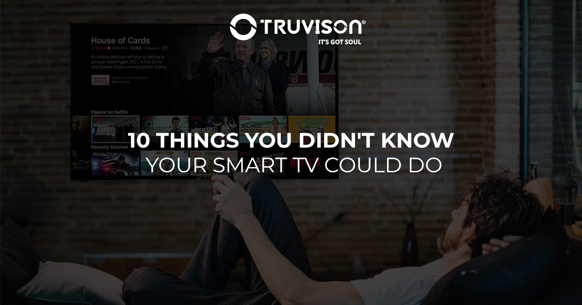 10 Things You Didn't Know Your Smart TV Could Do