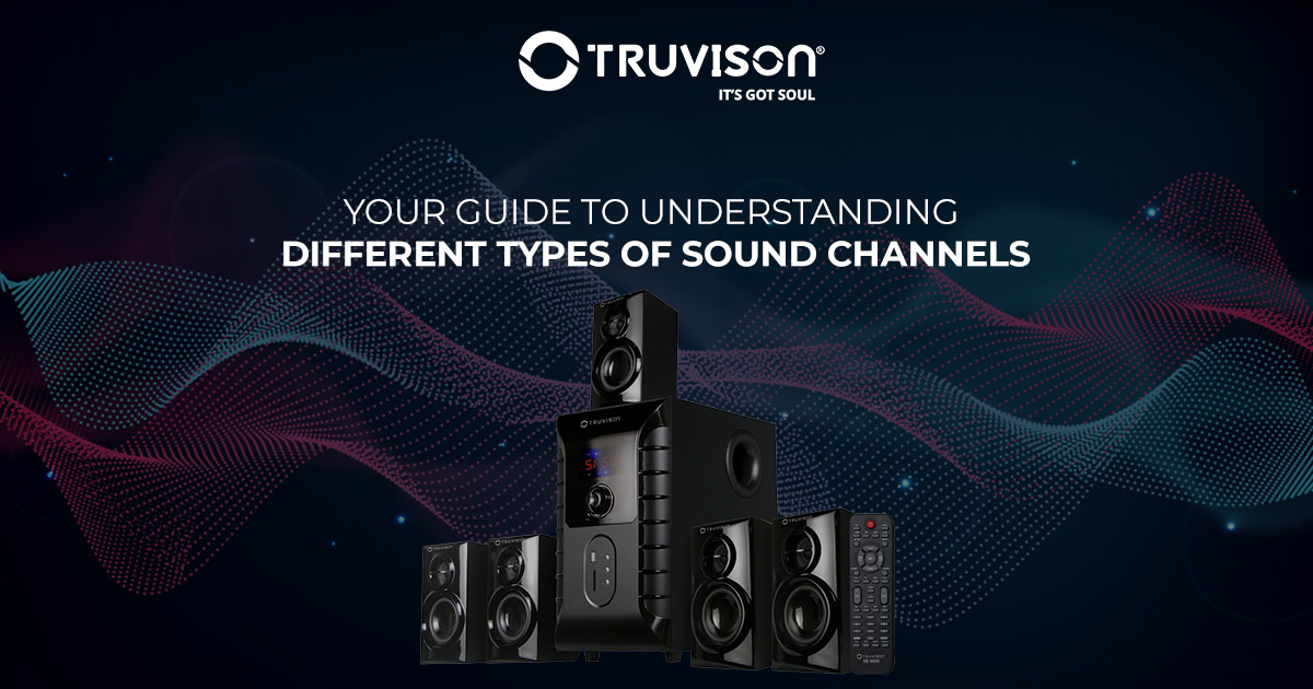 Your Guide to Understanding Different Types of Sound Channels