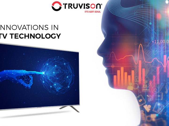 Innovations in TV Technology